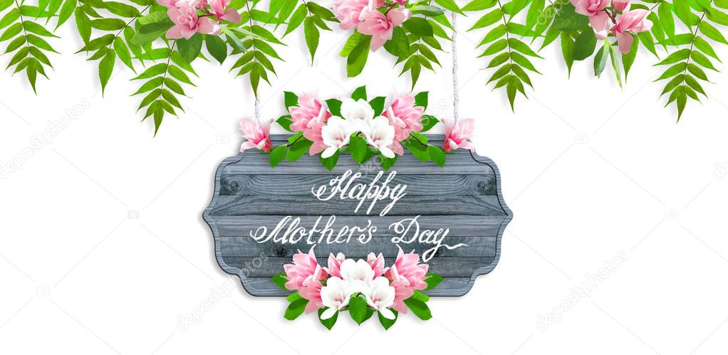 Floral garland with magnolia flowers and leaves isolated on white background and wooden signboard with greeting text for Mother's day