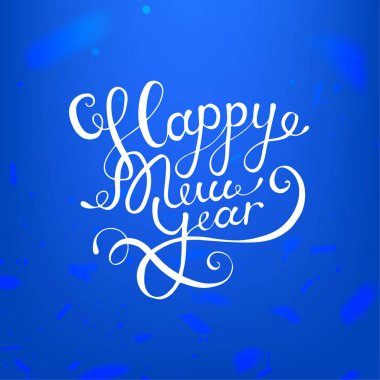 Stock vector illustration calligraphic text Happy New Year lettering design card template blue background. Calligraphy font style banner, creative text typography holiday greeting gift poster. EPS10