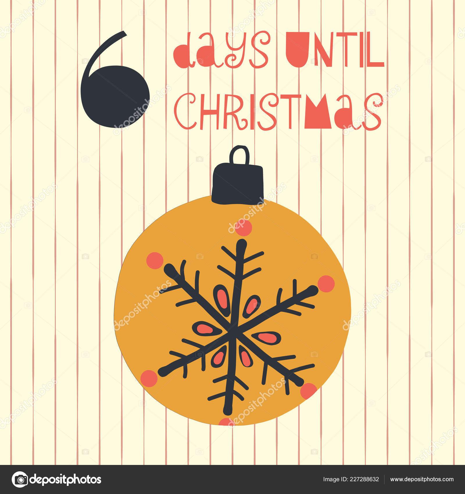 Countdown Till Christmas.6 Days Till Christmas Days Christmas Vector Illustration