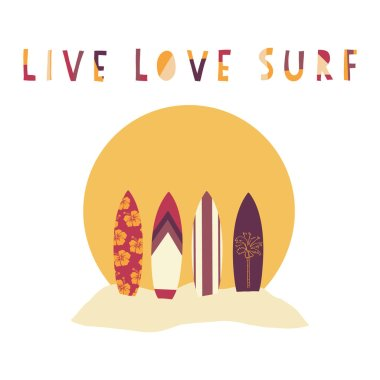 Live Love Surf hand drawn vector illustration. Surfboards in front of beach sunset. Surfing slogan: live, love and surf. Beach scene. Typography, t-shirt graphics, poster, banner, flyer, postcard