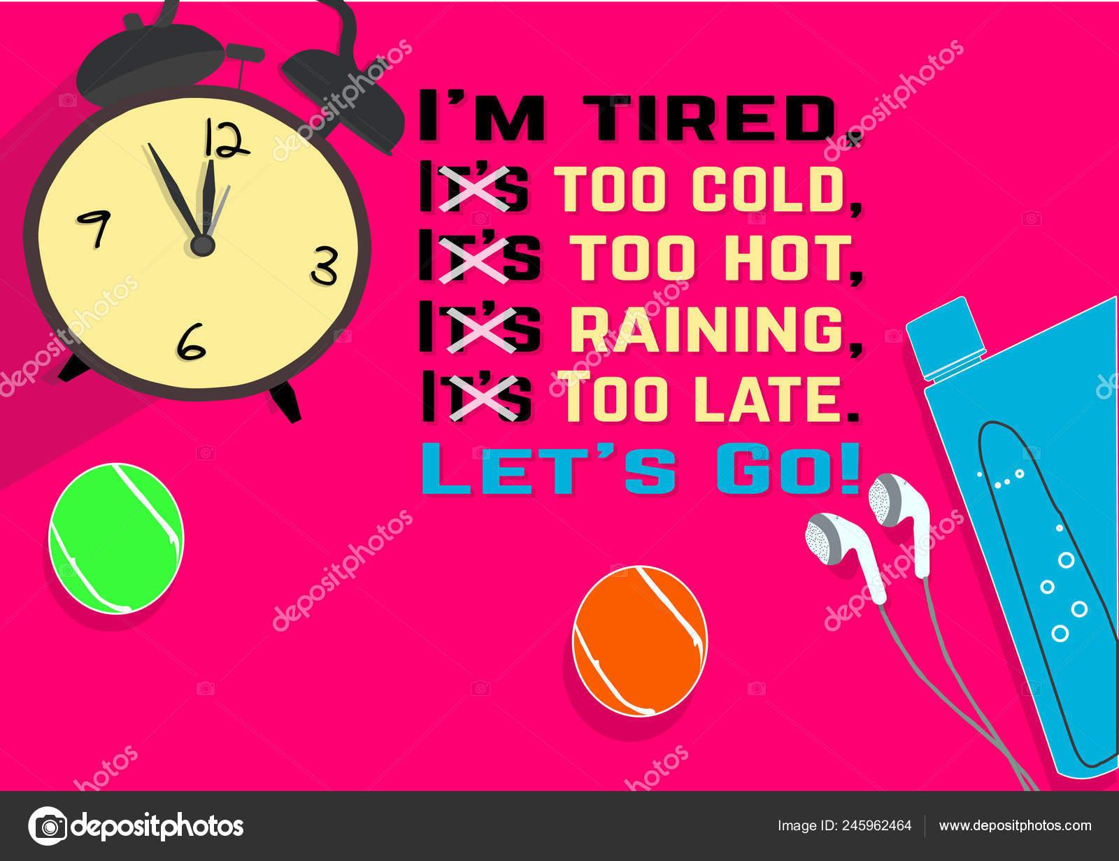 Estoy Cansado Demasiado Frío Demasiado Caliente Está