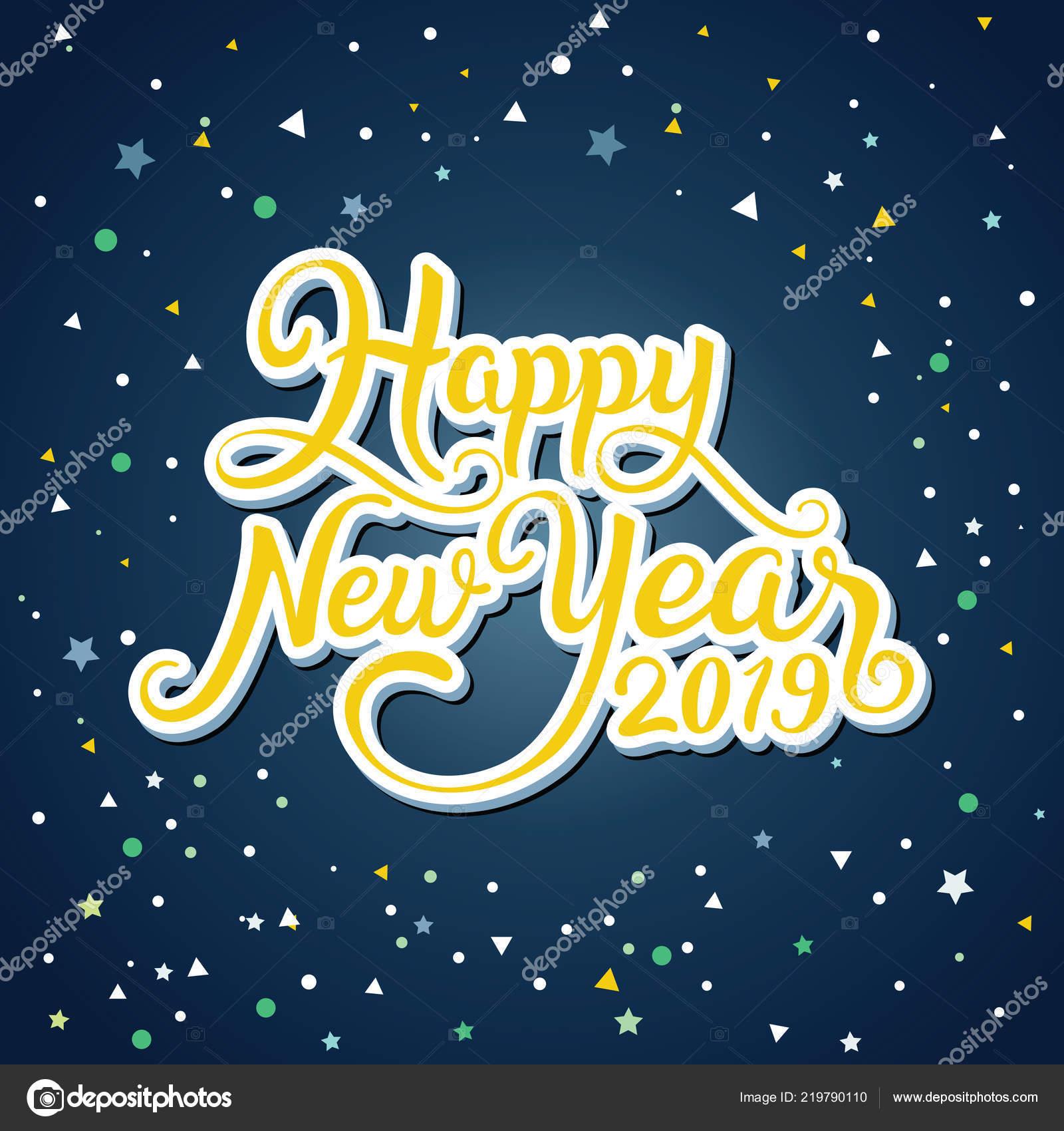 happy new year 2019 handwritten typography night sky background stock vector
