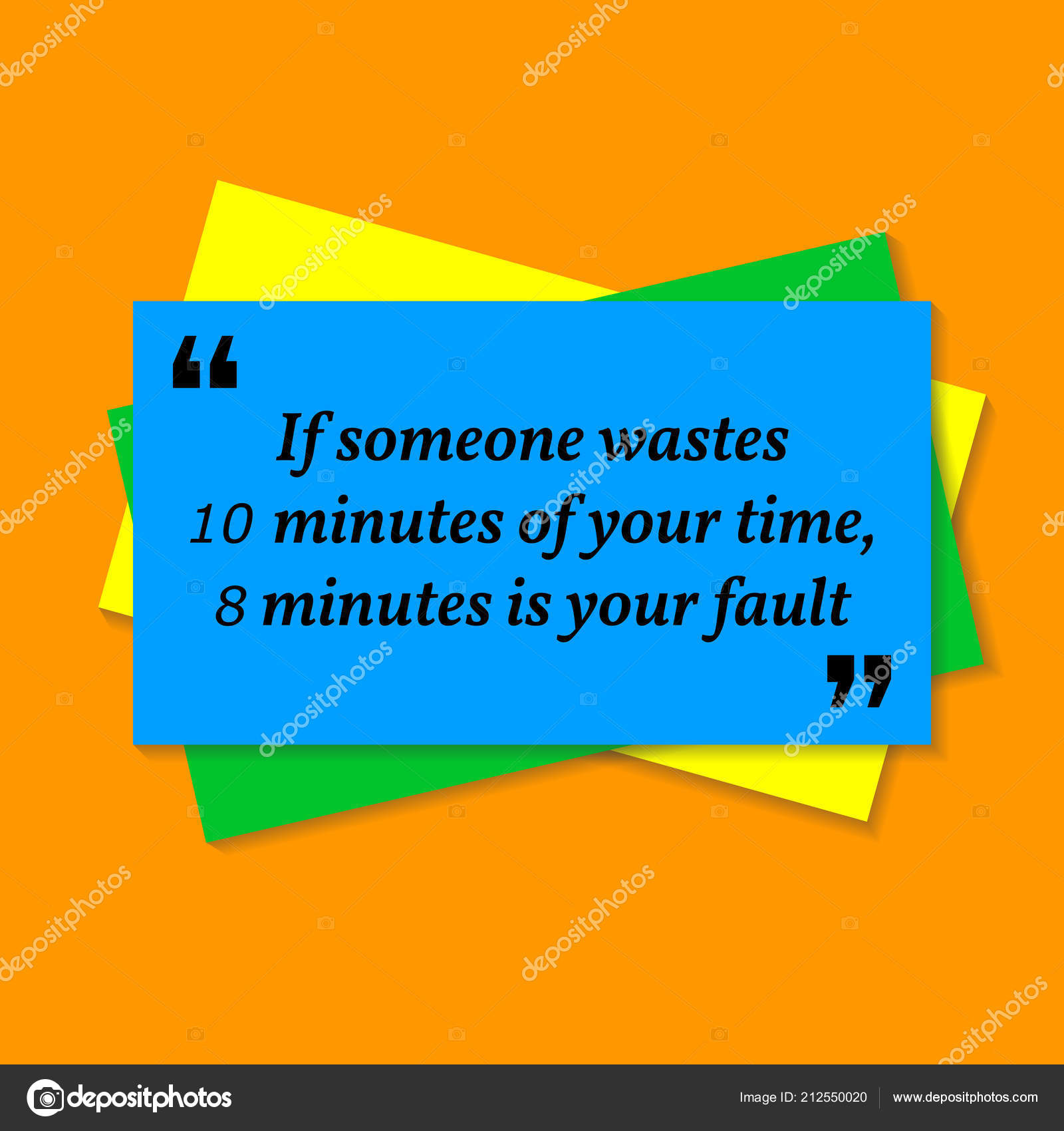 Inspirational motivational quote someone wastes minutes your time inspirational motivational quote if someone wastes 10 minutes of your time 8 minutes is your fault business card style quote on orange background vetor reheart Gallery