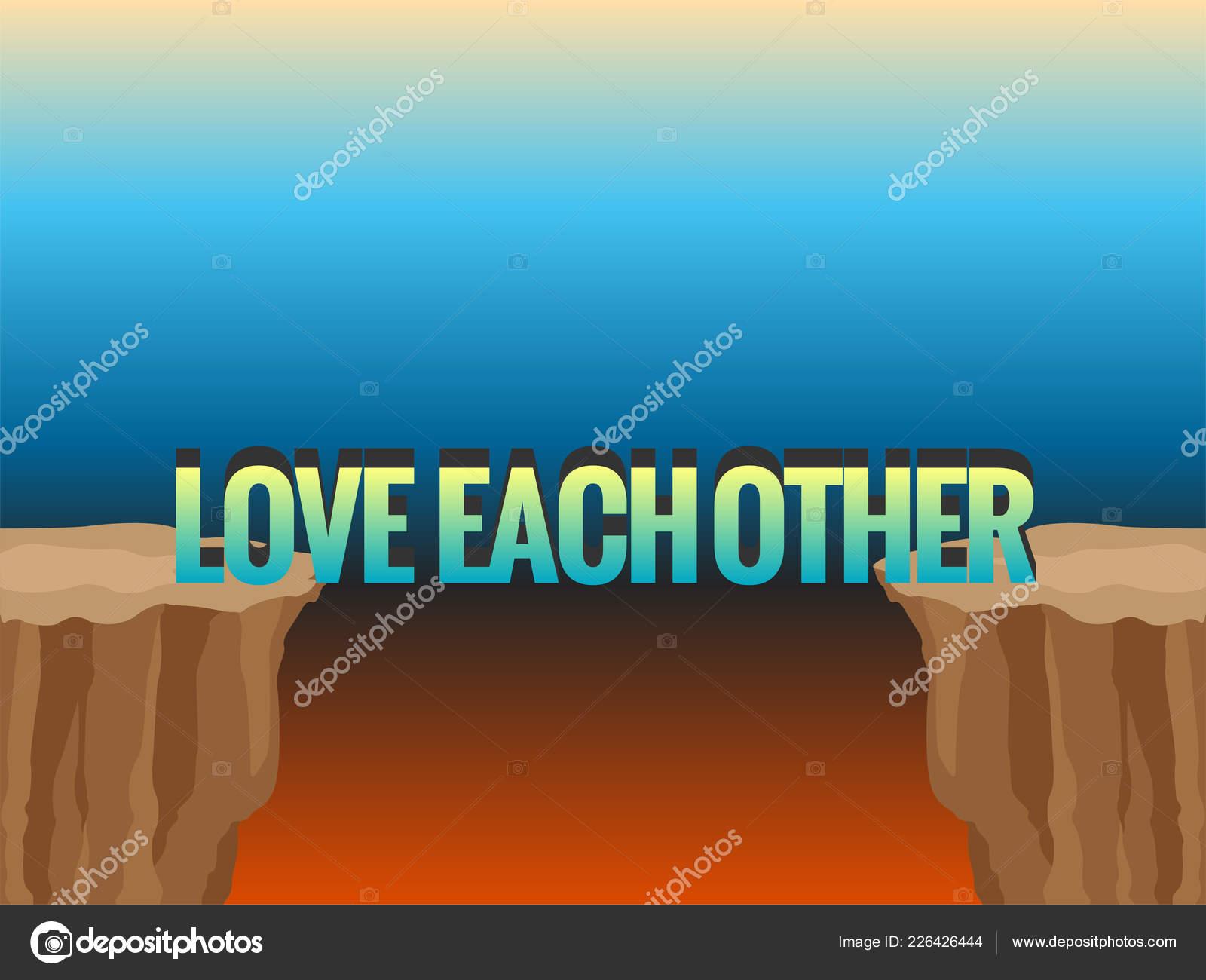 Frase Amor Uno Otro Como Puente Abismo Ilustración Del
