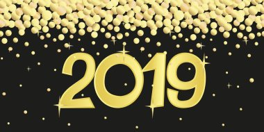 New Year banner 2019. Golden numbers 2019 on a black background with falling confetti. Isolated vector illustration.