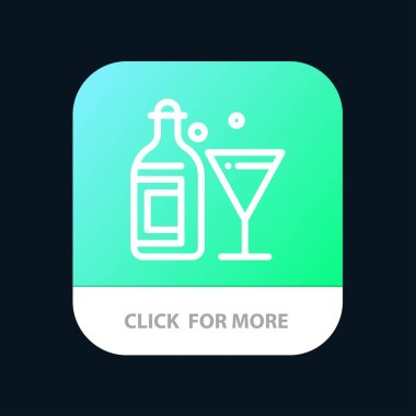 Glass, Drink, Bottle, Wine Mobile App Button. Android and IOS Li