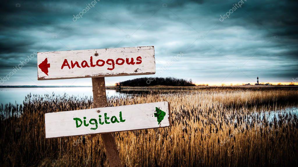 Street Sign to Digital versus Analogous
