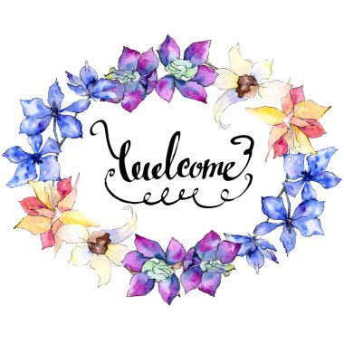 Purple, yellow and white orchid flowers. Welcome handwriting monogram calligraphy. Watercolor background illustration. Frame border ornament wreath.