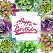 Csodálatos succulents. Boldog születésnapot kézírás monogram kalligráfia. Akvarell háttér illusztráció. Geometriai keret tér. Az Aquarelle kézzel szukkulens növények.