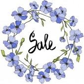 Vector Blue flax. Wildflowers isolated on white. Engraved ink art. Floral frame border with sale lettering