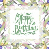 Olive branches with green fruit and leaves isolated on white. Watercolor background illustration set. Frame ornament with happy bithday lettering.