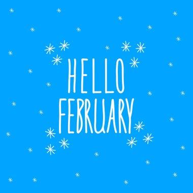 Hello february. Lettering on blue background. Vector stock illustration.