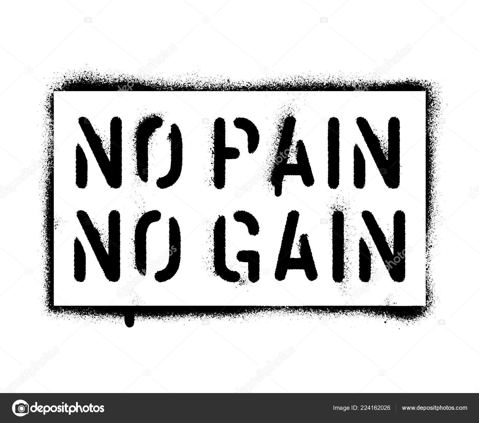 Pain Gain Sports Business Motivational Quote Spray Paint Graffiti