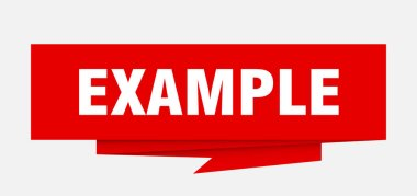 example sign. example paper origami speech bubble. example tag. example banner