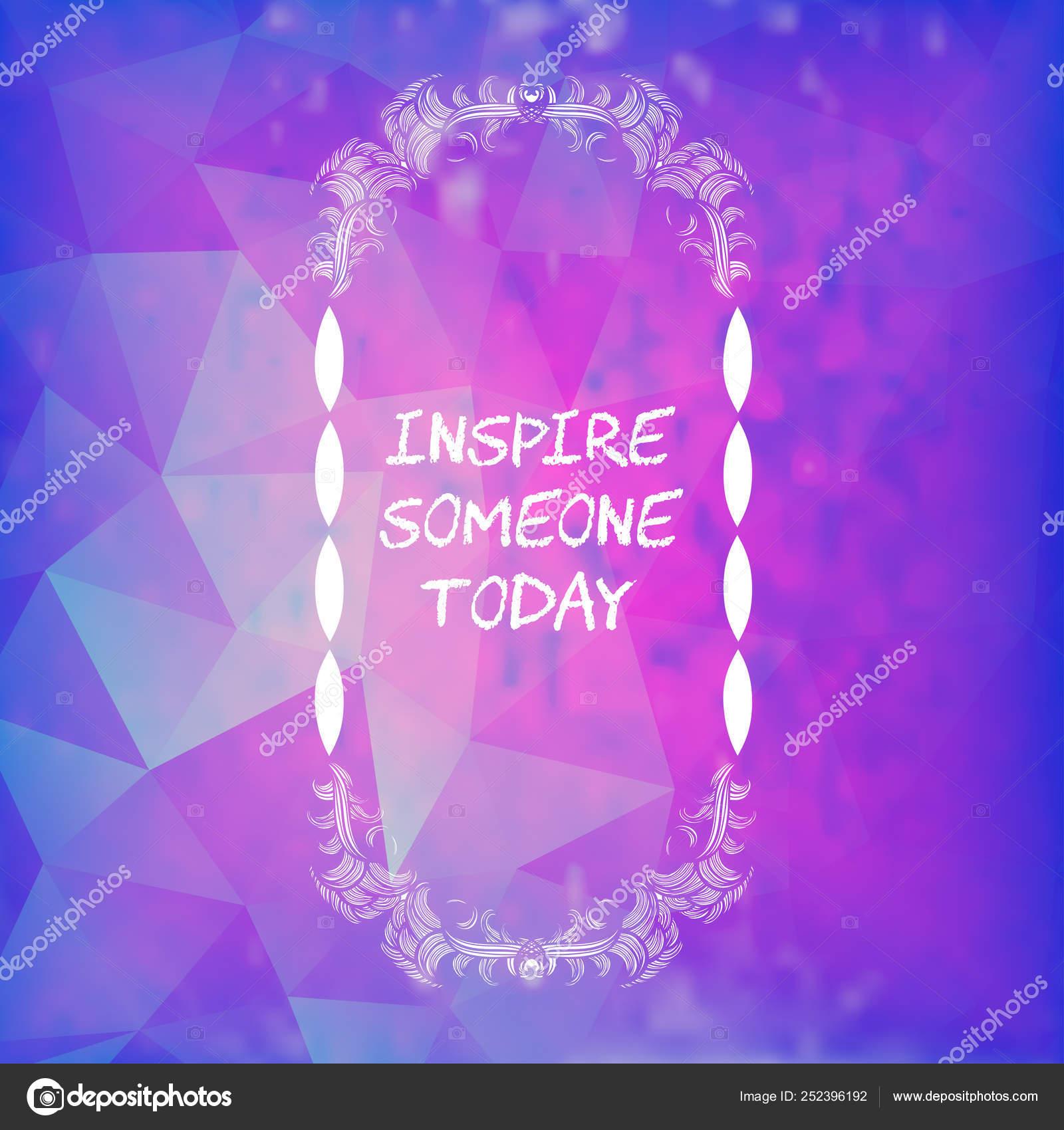 Tarjeta Decorativa Con Frase Motivacional Inspirar A