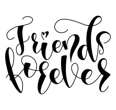 Friends Forever black text isolated on white background, vector stock with hand written calligraphy