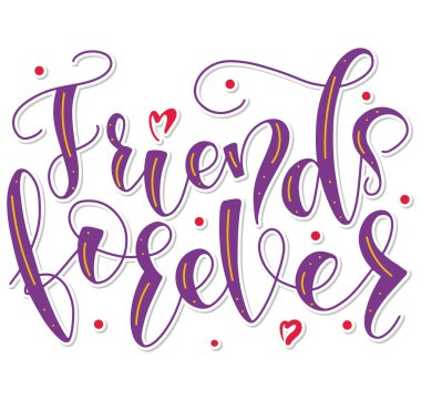 Friends Forever - colored text isolated on white background - vector stock with hand written calligraphy for posters, photo overlays, greeting card, t shirt print and social media.
