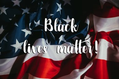American flag with the text: Black lives matter! stock vector