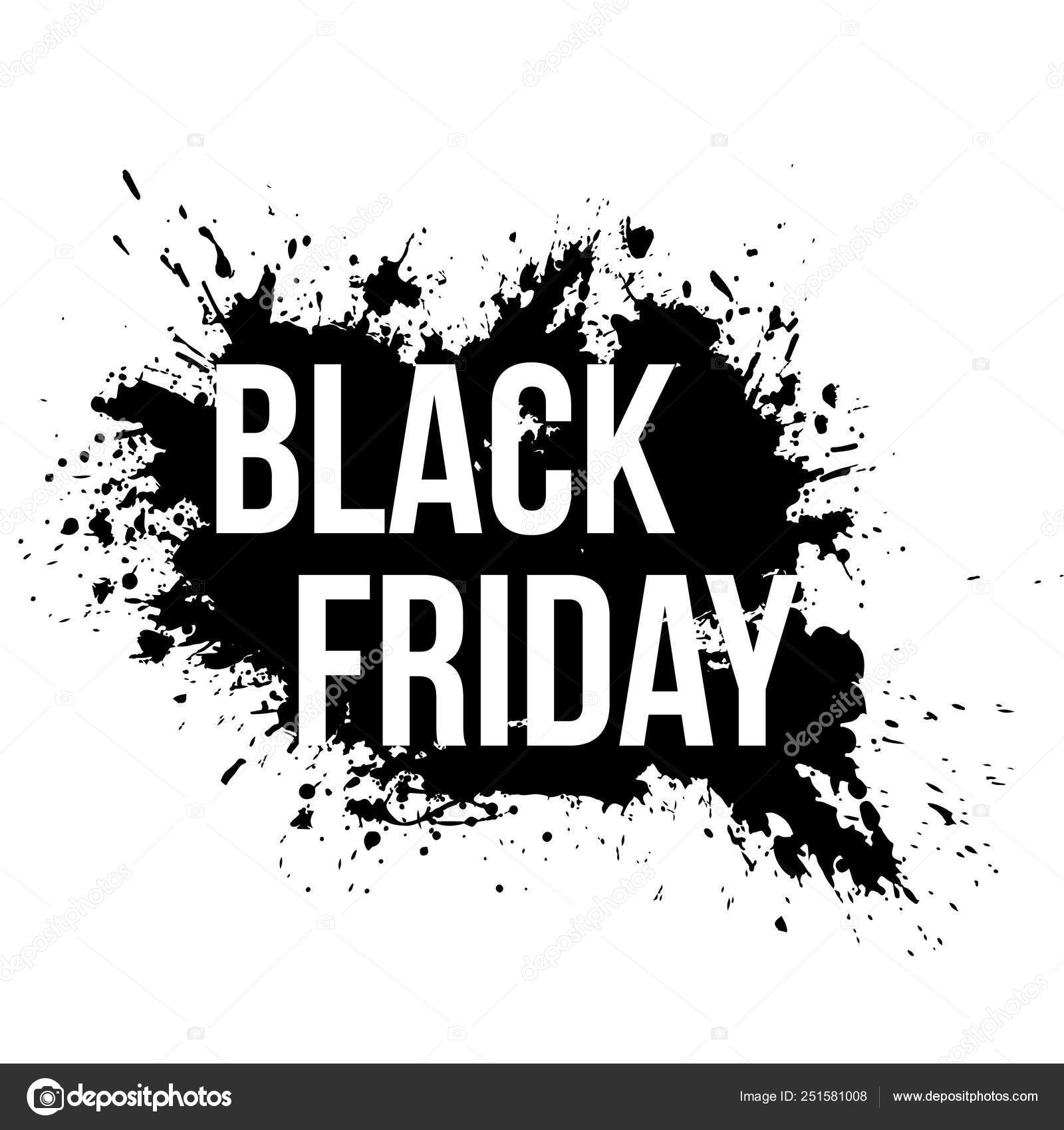Black Friday Sale Grunge Banner With Black Paint Splashes On White Background Stock Vector C Yotor 251581008