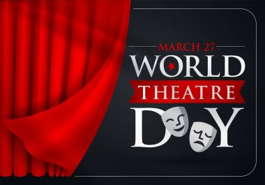 27 Mart Dnya Tiyatrolar Gn Translation: March 27, World theatre day, concept greeting card, with curtains and Scene with red velvet curtain, theatrical masks.Template, vector, illustration.