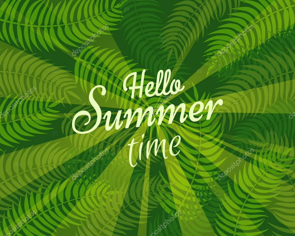 Hello Summer Time Slogan on Background with Leaves