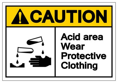 Caution Acid Area Wear Protective Clothing Symbol Sign, Vector I