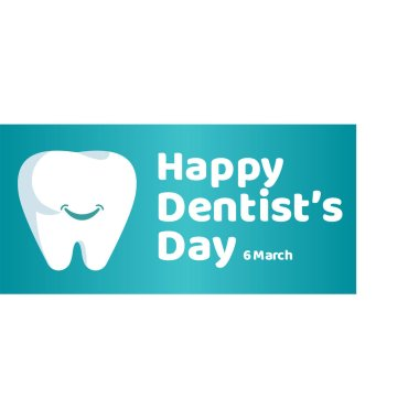 Happy Dentist's Day Vector Template Design Illustration