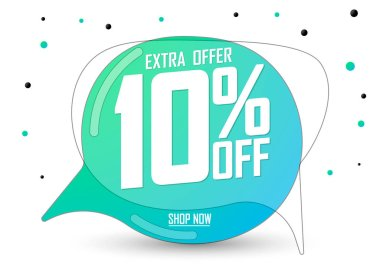 Sale 10% off tag, extra offer, speech bubble banner design template, discount tag, app icon, vector illustration