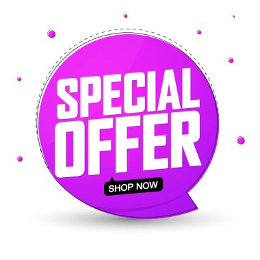 Special Offer, sale banner design template, discount speech bubble tag, app icon, vector illustration