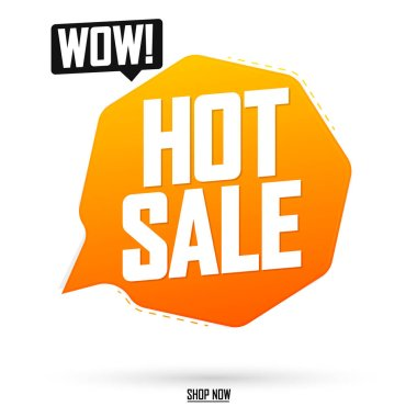 Hot Sale, tag design template, wow discount speech bubble banner, app icon, vector illustration