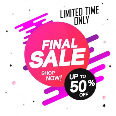 Final Sale, banner design template, discount tag, up to 50% off, app icon, vector illustration