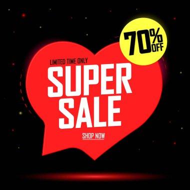 Super Sale, heart speech bubble banner design template, Valentine Day discount tag, 70% off, vector illustration