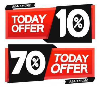 Today Offer, sale banners, up to 10 and 70% off, discount tags design template, vector illustration