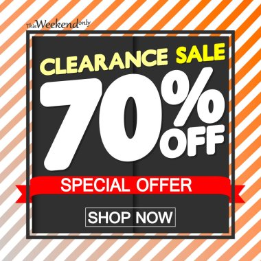 Clearance Sale 70% off, poster design template, special offer, vector illustration