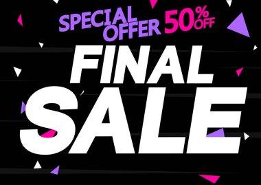 Final Sale 50% off, poster design template, special offer, vector illustration