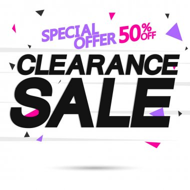 Clearance Sale 50% off, poster design template, special offer, vector illustration