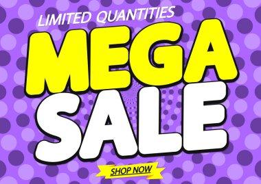 Mega Sale, discount poster design template, vector illustration