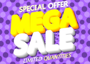 Mega Sale, discount poster design template, special offer, vector illustration