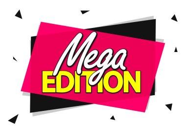 Mega Edition, banner design template, promo tag, vector illustration