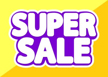 Super Sale, poster design template, isolated sticker, vector illustration