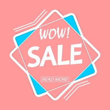 Sale tag design template, wow discount banner, vector illustration