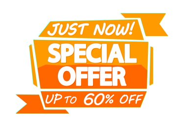 Special Offer, sale tag design template, up to 60% off, discount banner, just now, vector illustration