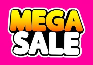 Mega Sale, poster design template, isolated sticker, vector illustration