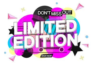 Limited Edition, tag design template, promo banner, dont miss out, vector illustration