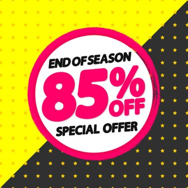 Sale 85% off, banner design template, special offer, discount tag, end of season, grunge brush, vector illustration