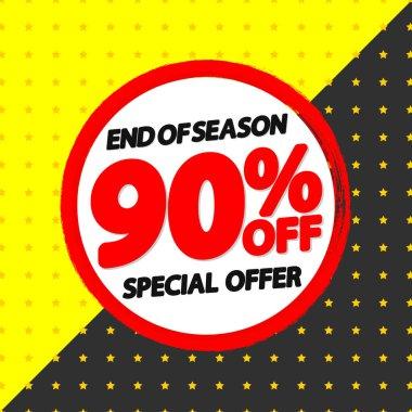 Sale 90 off, banner design template, special offer, discount tag, end of season, grunge brush, vector illustration