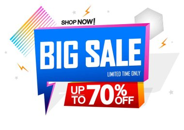 Big Sale, speech bubble banner design template, up to 70% off, Flash discount tag, vector illustration
