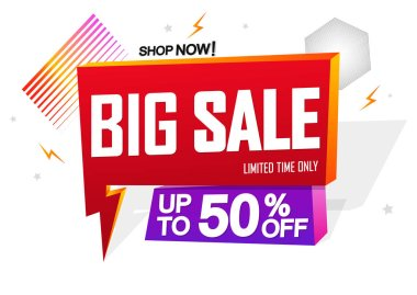 Big Sale, speech bubble banner design template, up to 50% off, Flash discount tag, vector illustration