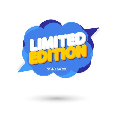 Limited Edition, banner design template, promo speech bubble tag, vector illustration