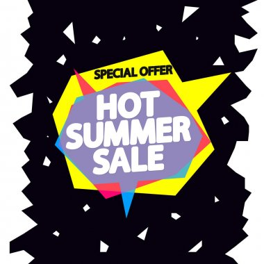 Hot Summer Sale, speech bubble banner design template, special offer, discount tag, vector illustration